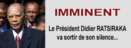 Annonce sur le net: Didier Ratsiraka va sortir de son silence.