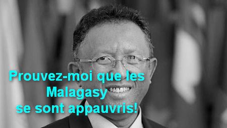 """""""Prouvez-moi que les Malagasy se sont appauvris"""" dixit Hery R."""